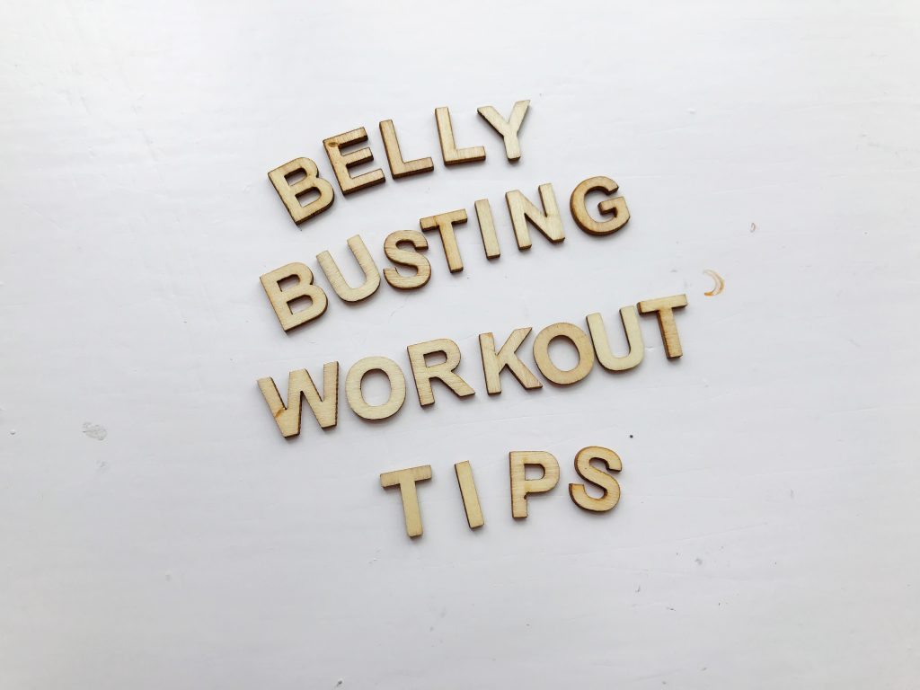 Belly busting workout tips